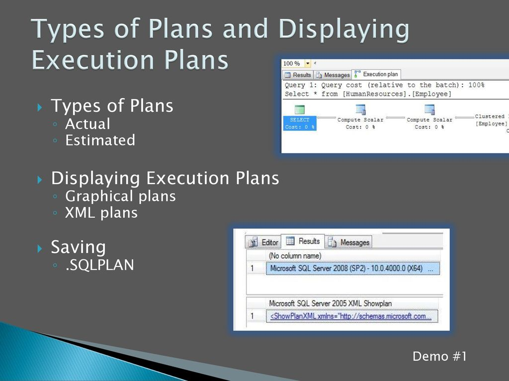 Types of Plans and Displaying Execution Plans