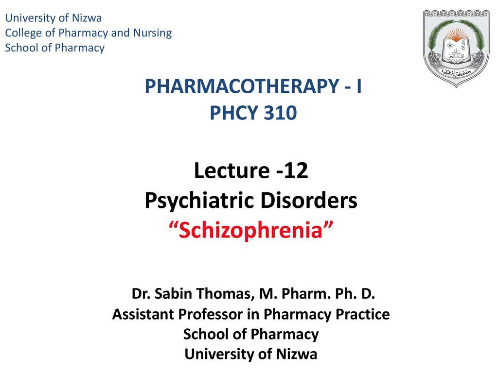 University of Nizwa College of Pharmacy and Nursing. School of Pharmacy. PHARMACOTHERAPY - I