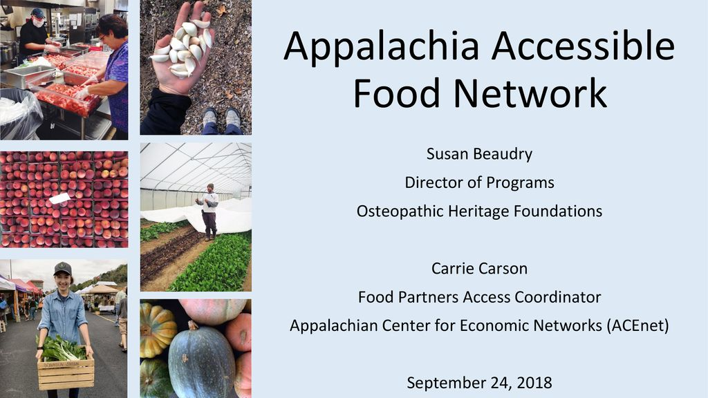 Appalachia Accessible Food Network - ppt download