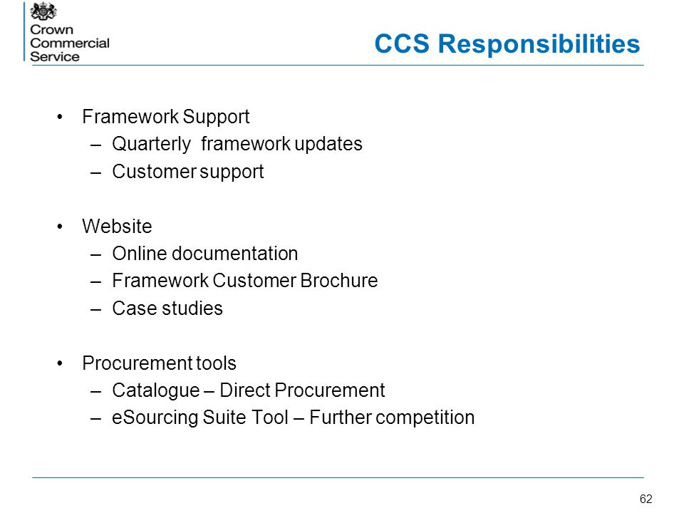 CCS Responsibilities Framework Support Quarterly framework updates