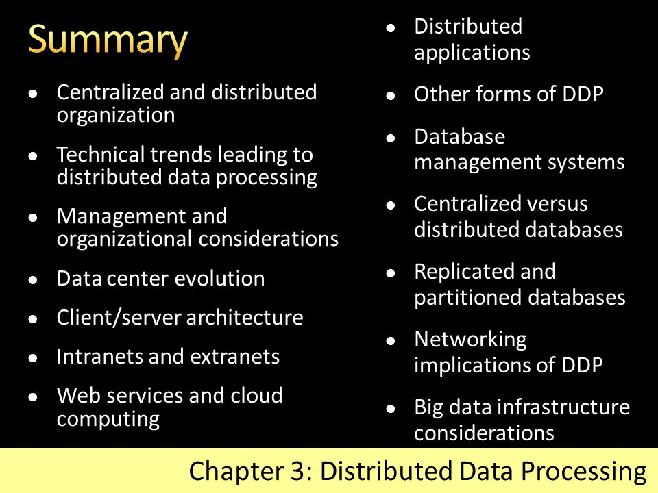 Summary Chapter 3: Distributed Data Processing