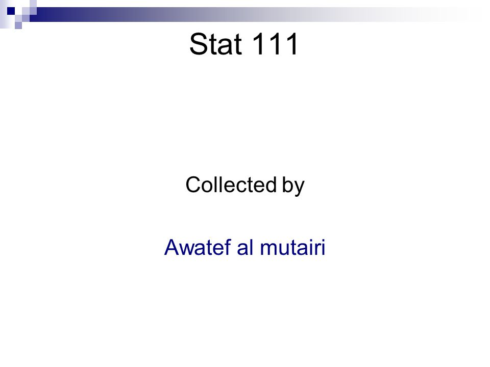 Collected by Awatef al mutairi