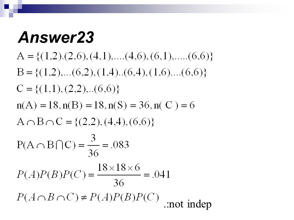 Answer23 .:not indep