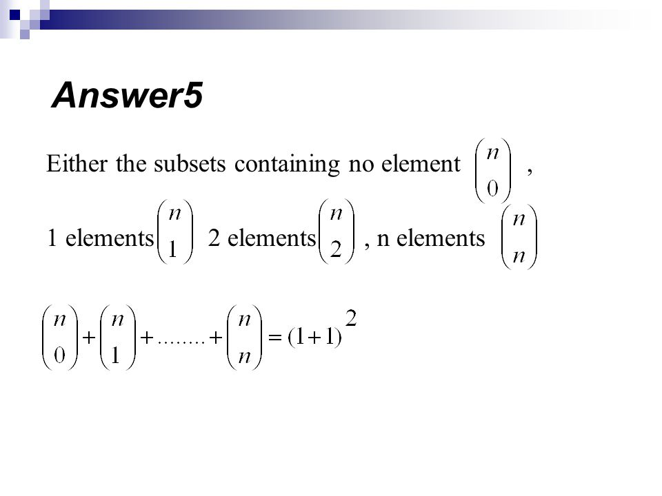 Answer5 Either the subsets containing no element ,