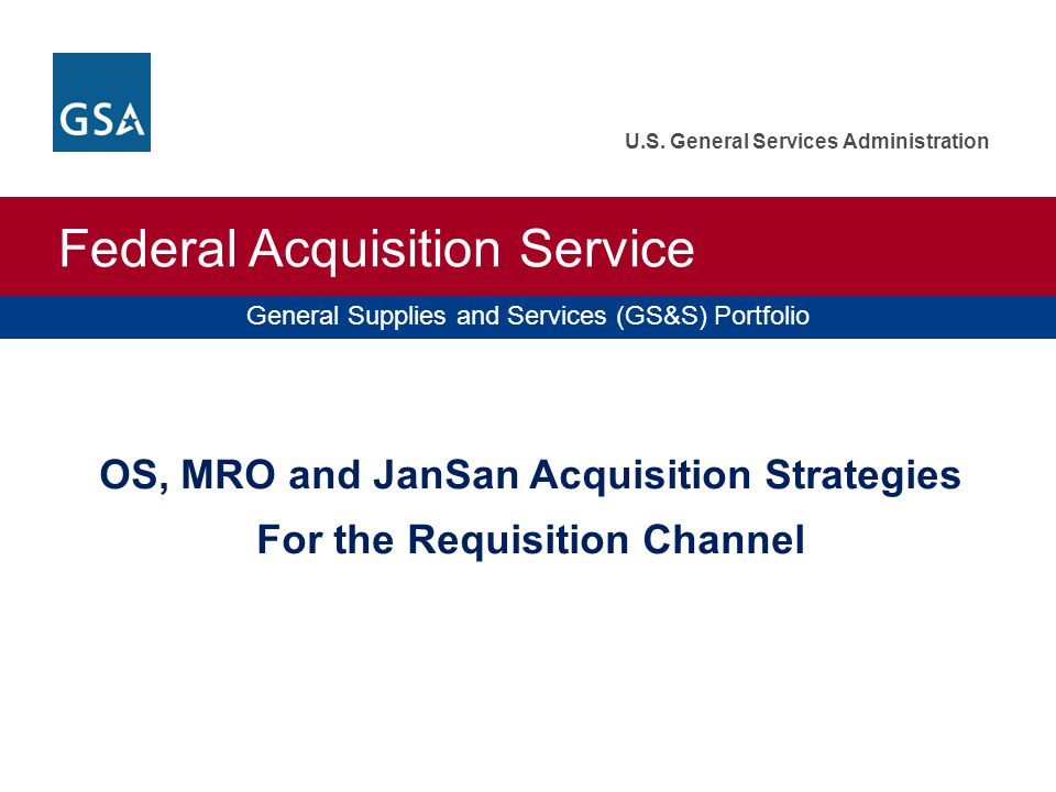 OS, MRO and JanSan Acquisition Strategies For the Requisition Channel