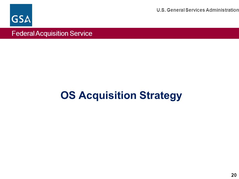 OS Acquisition Strategy