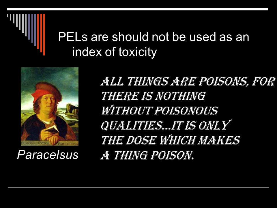 PELs are should not be used as an index of toxicity