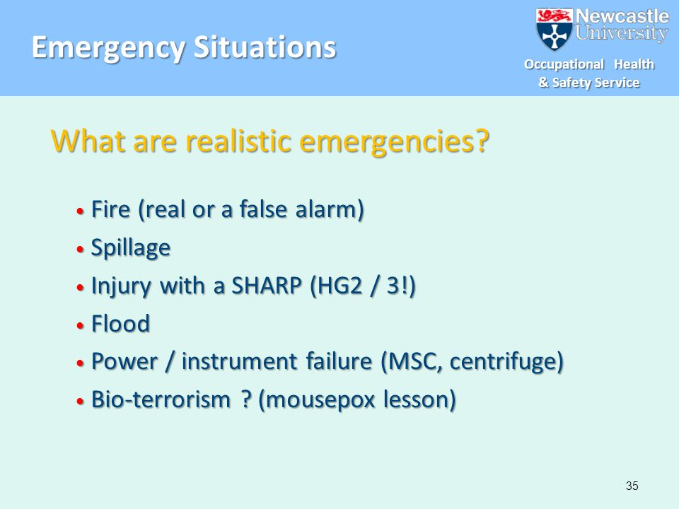 What are realistic emergencies