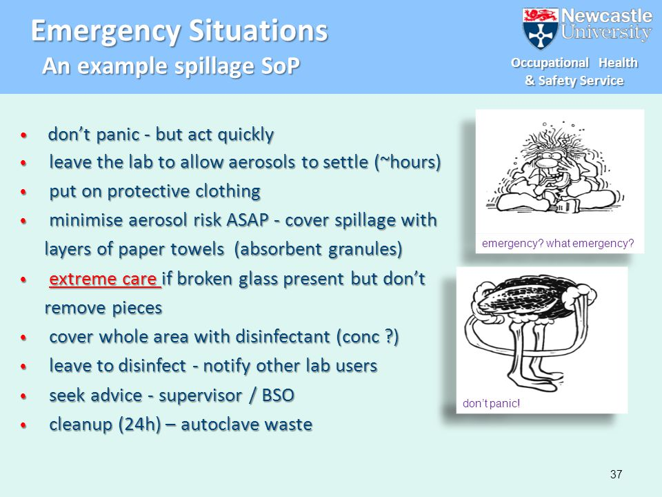 Emergency Situations An example spillage SoP