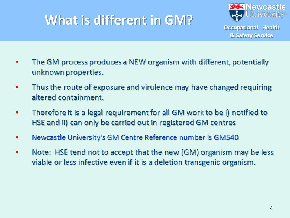 What is different in GM The GM process produces a NEW organism with different, potentially unknown properties.