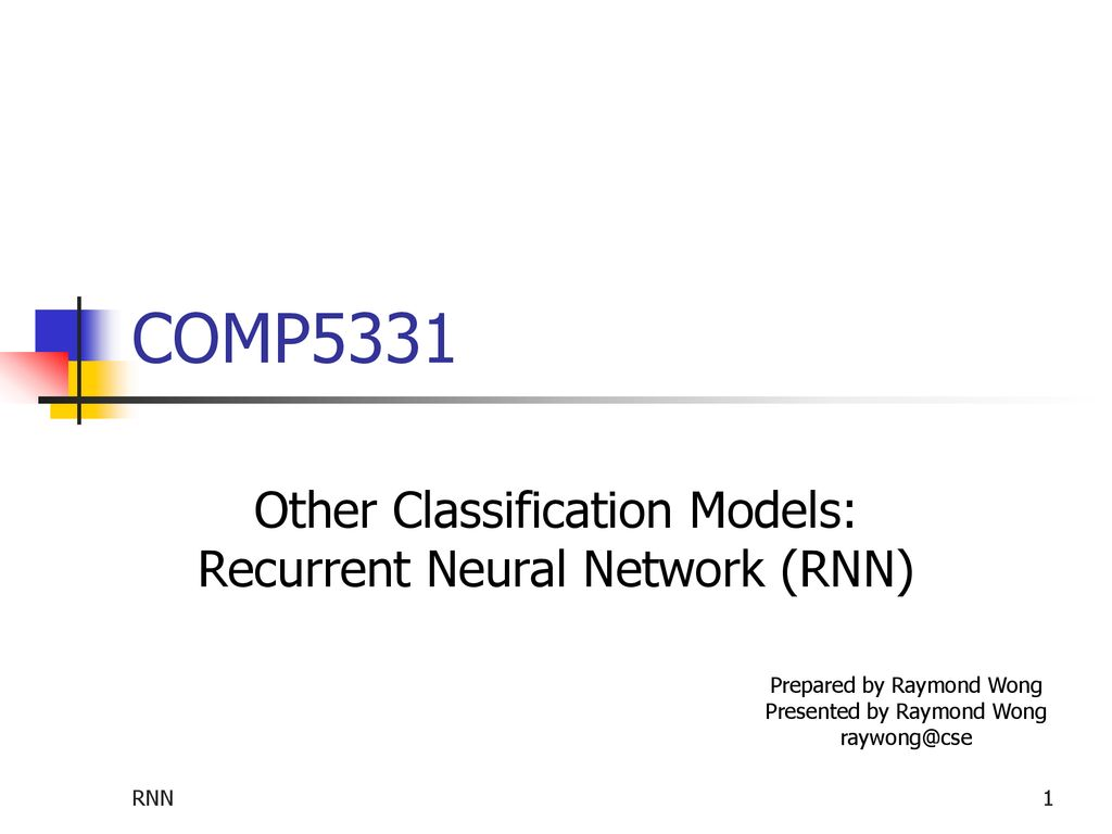 Other Classification Models: Recurrent Neural Network (RNN