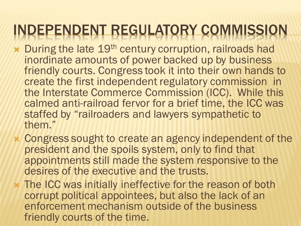 Independent regulatory commission