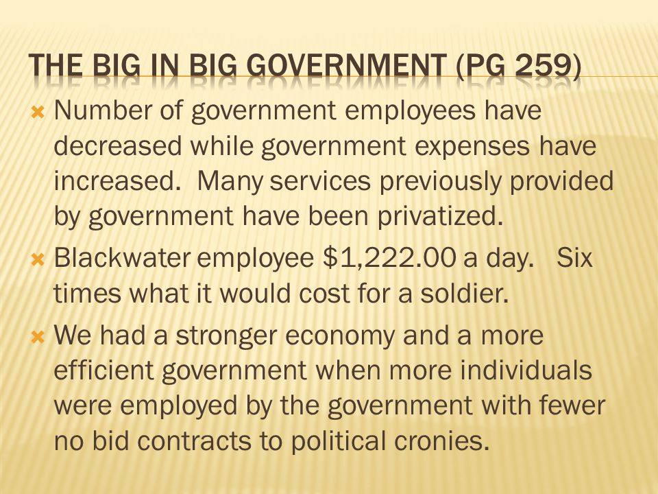 The big in big government (pg 259)
