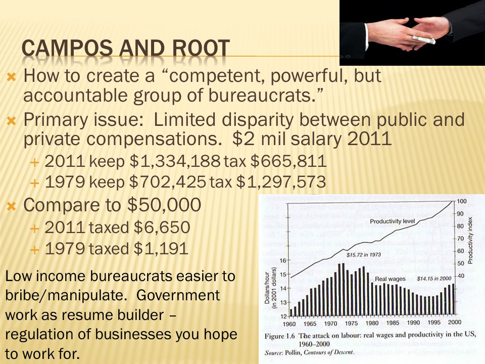 Campos and root How to create a competent, powerful, but accountable group of bureaucrats.