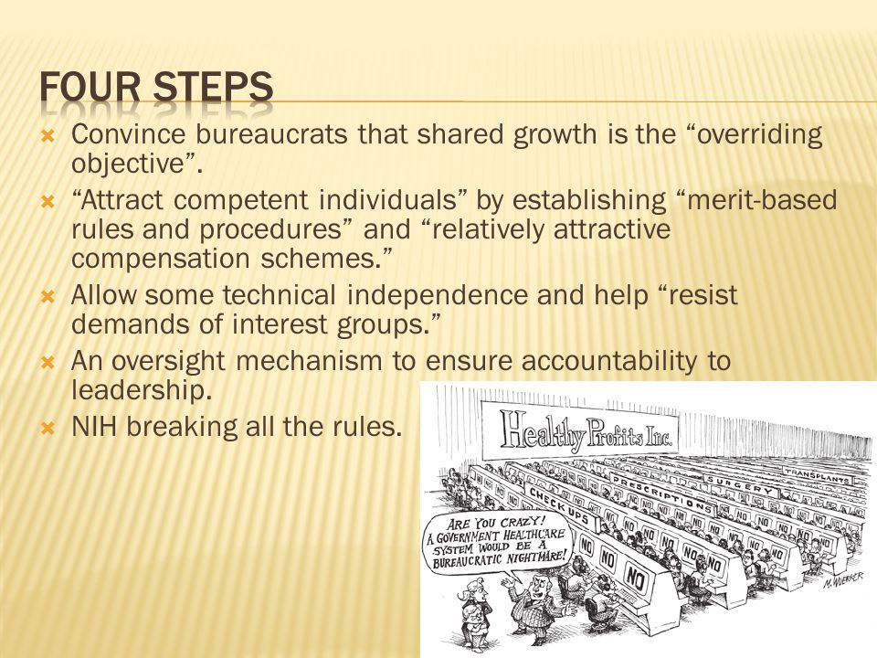 Four steps Convince bureaucrats that shared growth is the overriding objective .