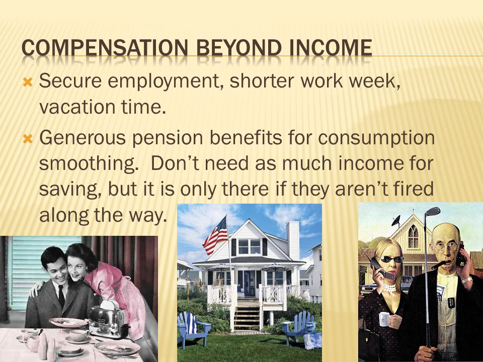 Compensation beyond income
