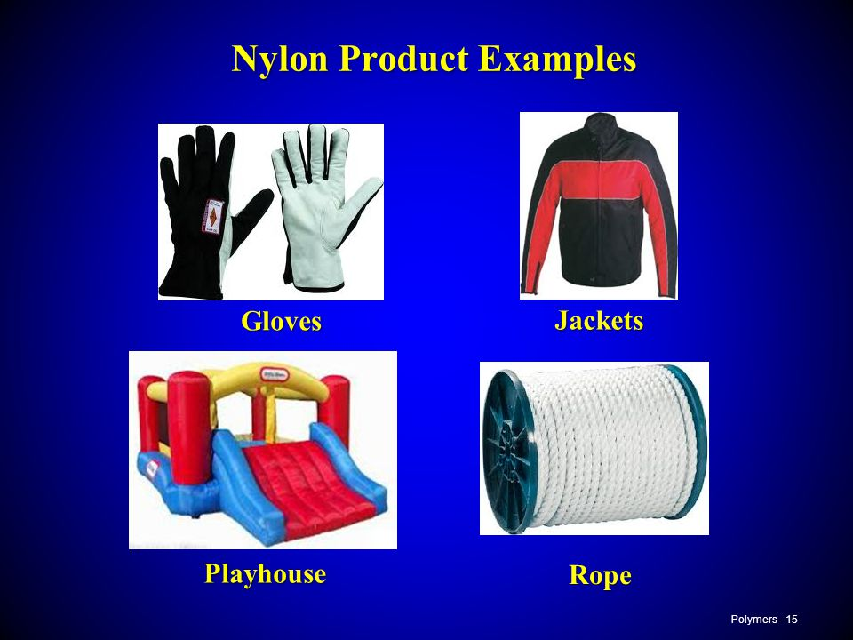 Nylon Product Examples