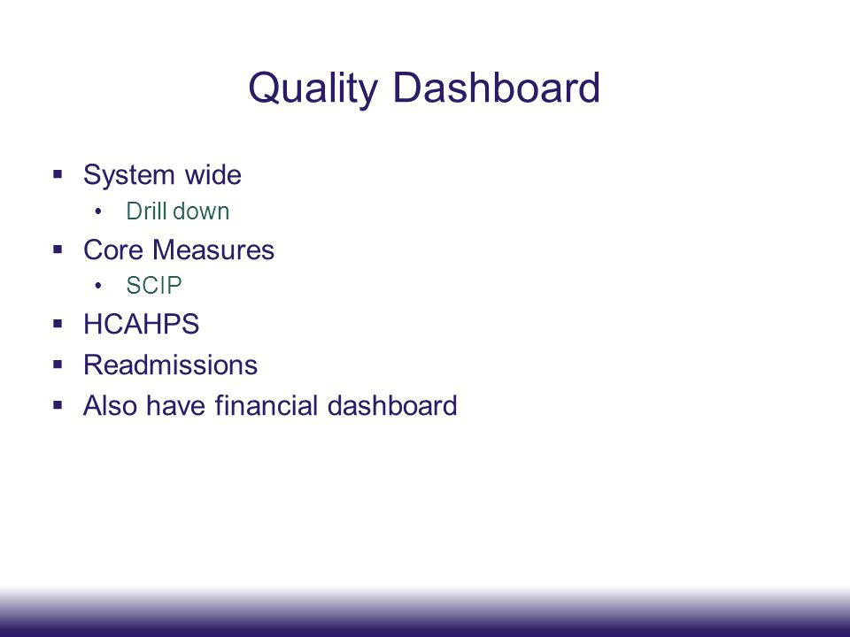 Quality Dashboard System wide Core Measures HCAHPS Readmissions