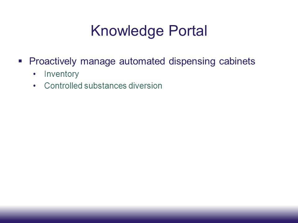 Knowledge Portal Proactively manage automated dispensing cabinets