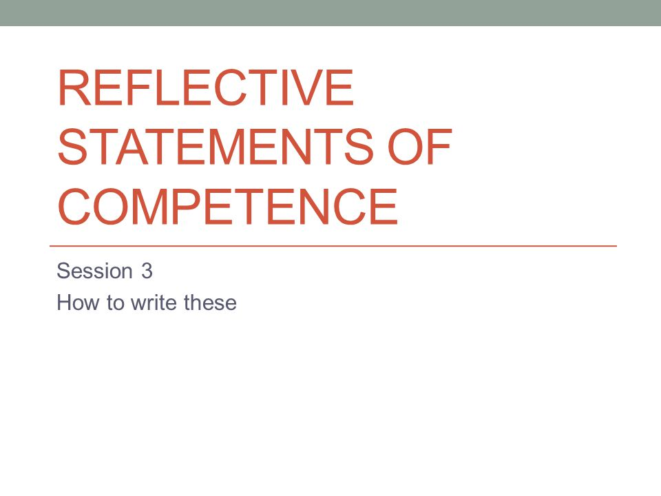 Reflective Statements of Competence