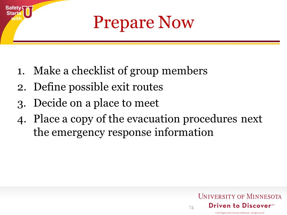 Prepare Now Make a checklist of group members