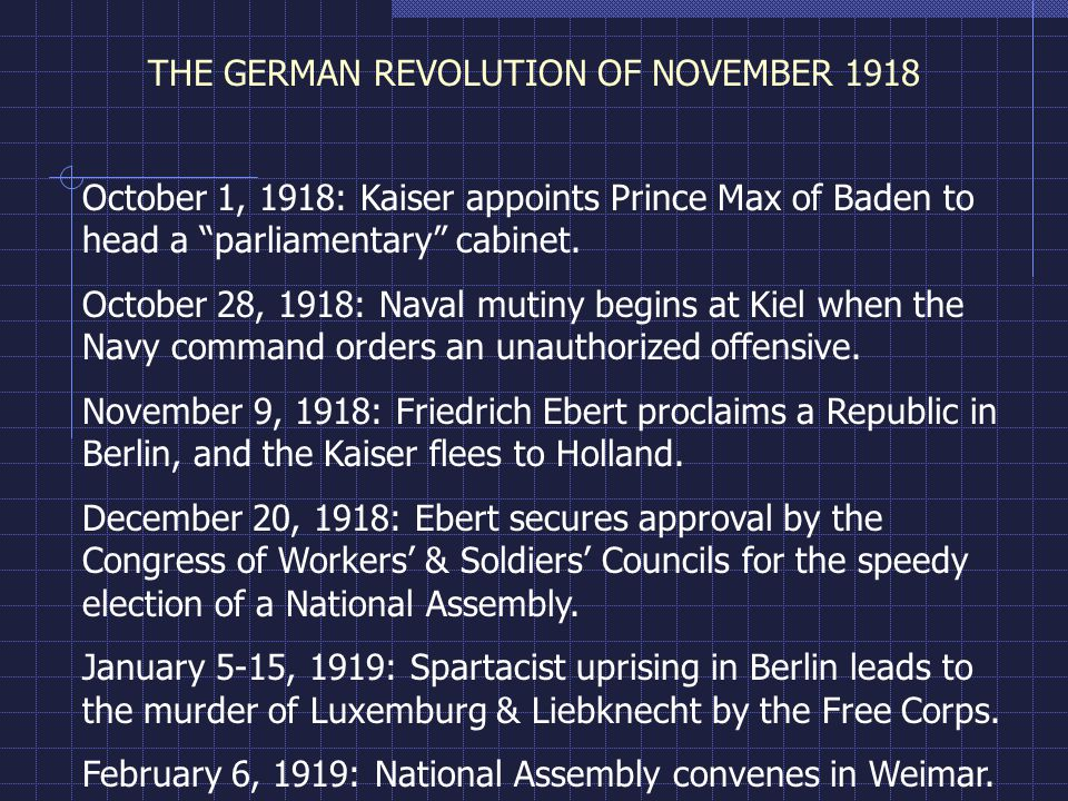 THE GERMAN REVOLUTION OF NOVEMBER 1918