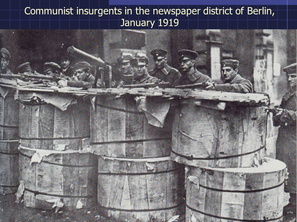 Communist insurgents in the newspaper district of Berlin, January 1919
