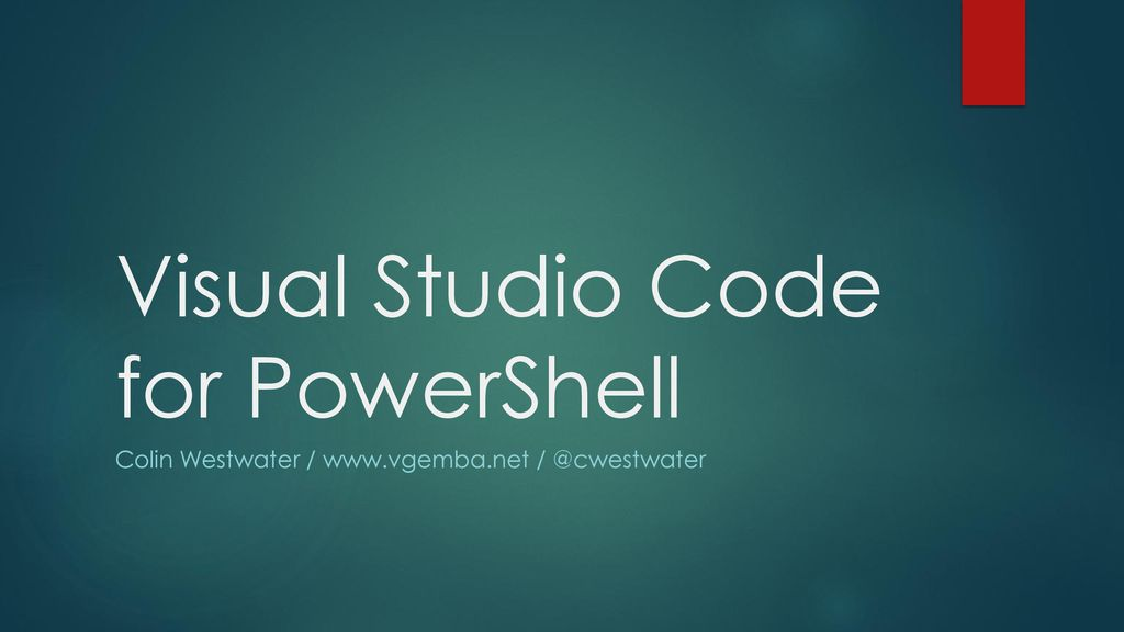 Visual Studio Code for PowerShell - ppt download