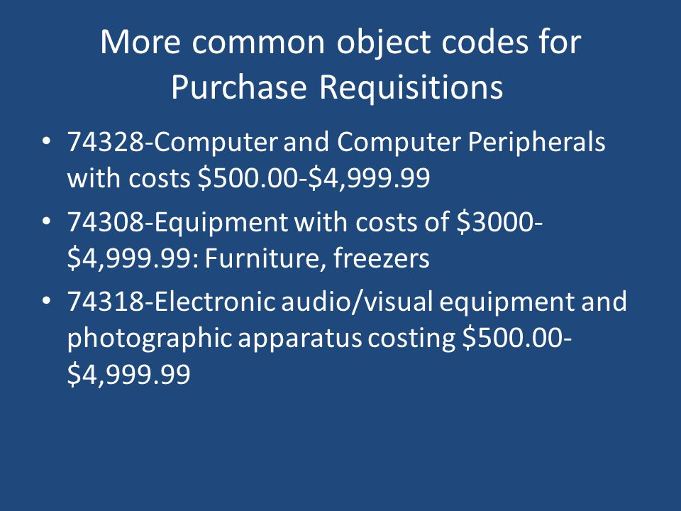 More common object codes for Purchase Requisitions