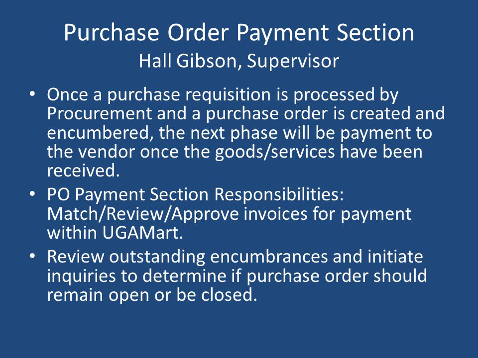 Purchase Order Payment Section Hall Gibson, Supervisor