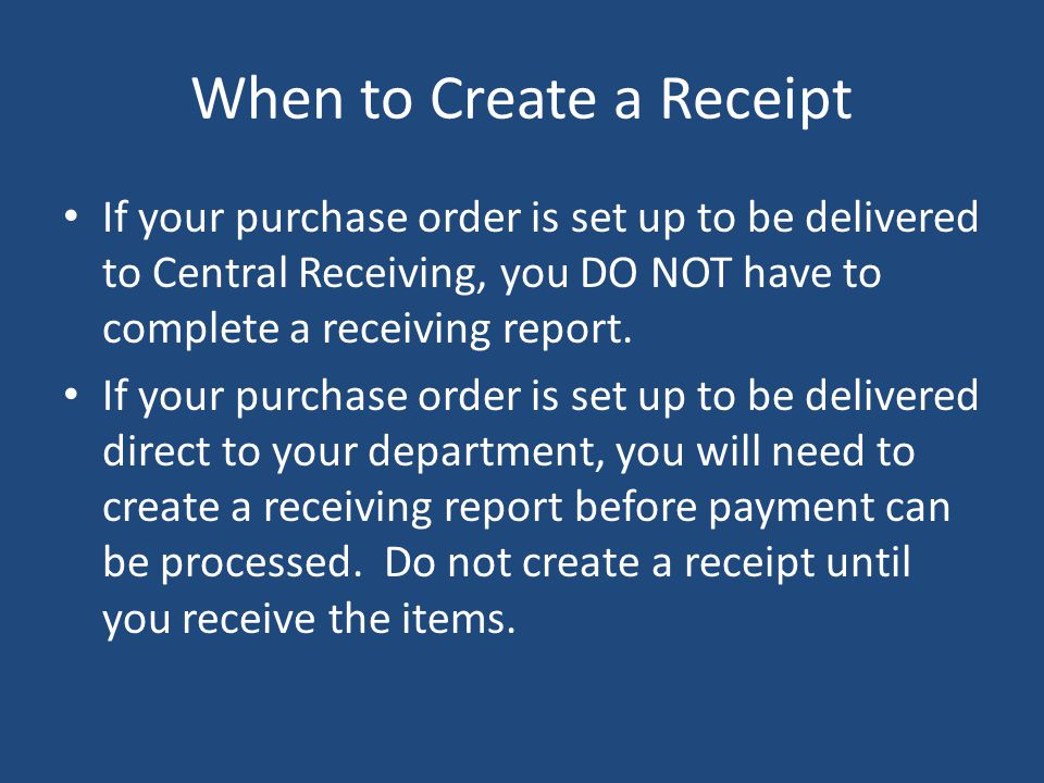 When to Create a Receipt
