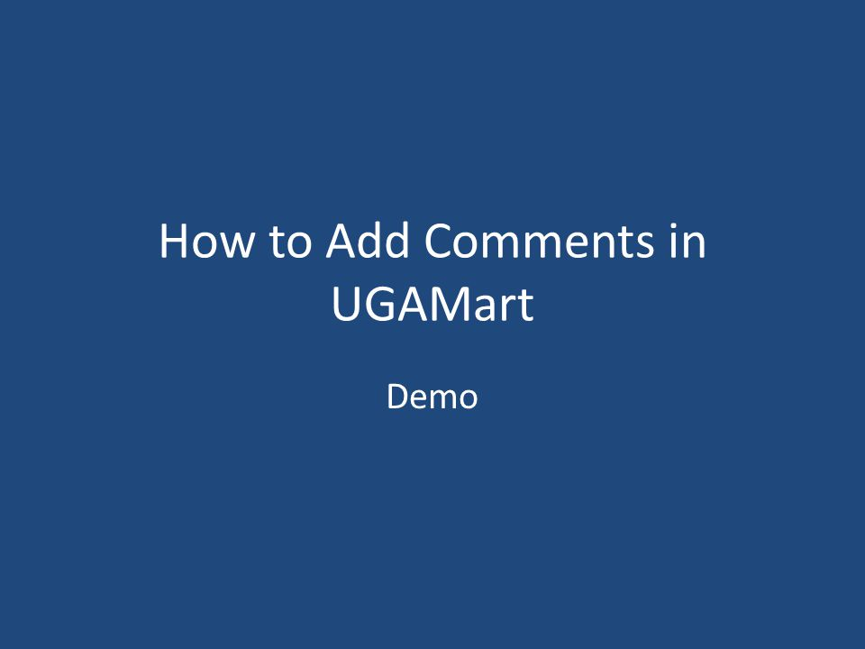 How to Add Comments in UGAMart