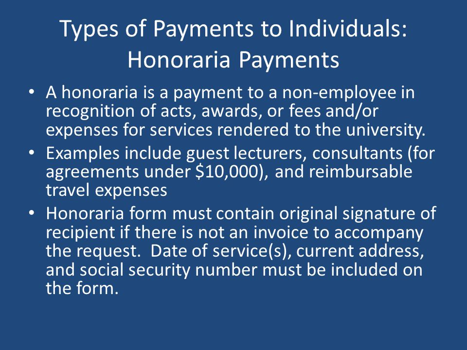 Types of Payments to Individuals: Honoraria Payments