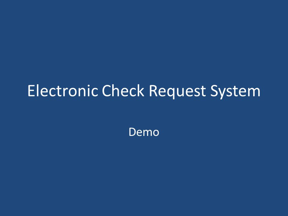 Electronic Check Request System