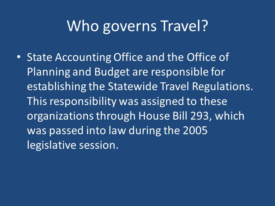 Who governs Travel