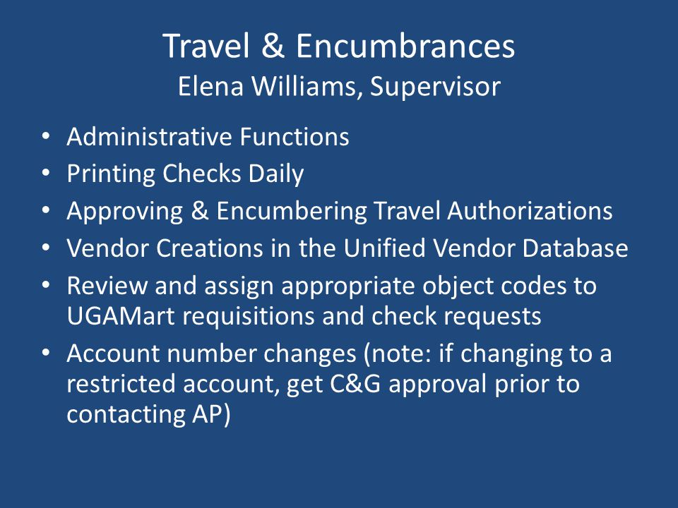 Travel & Encumbrances Elena Williams, Supervisor
