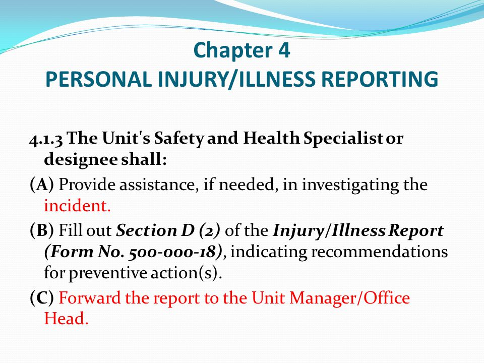 Chapter 4 PERSONAL INJURY/ILLNESS REPORTING