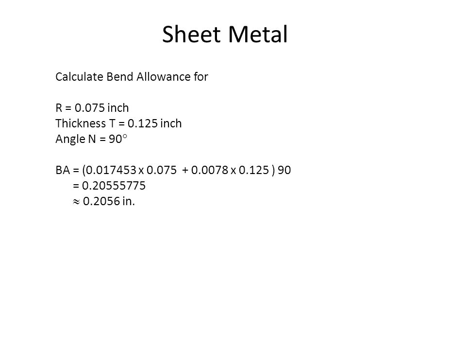 Sheet Metal Calculate Bend Allowance for R = 0.075 inch