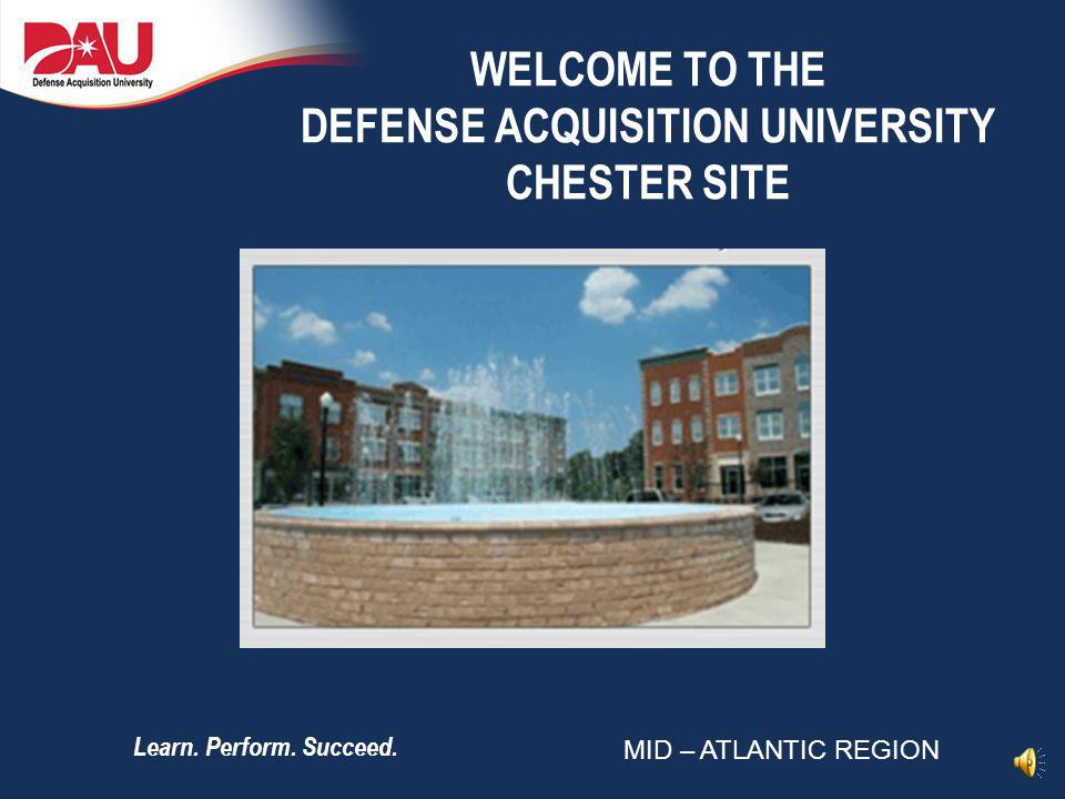 WELCOME TO THE DEFENSE ACQUISITION UNIVERSITY CHESTER SITE