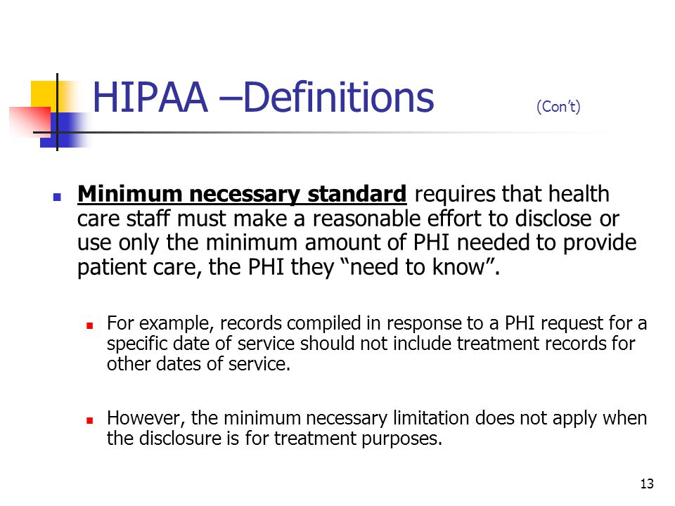 HIPAA –Definitions (Con't)