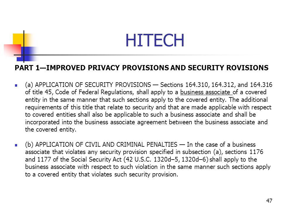 HITECH PART 1—IMPROVED PRIVACY PROVISIONS AND SECURITY ROVISIONS