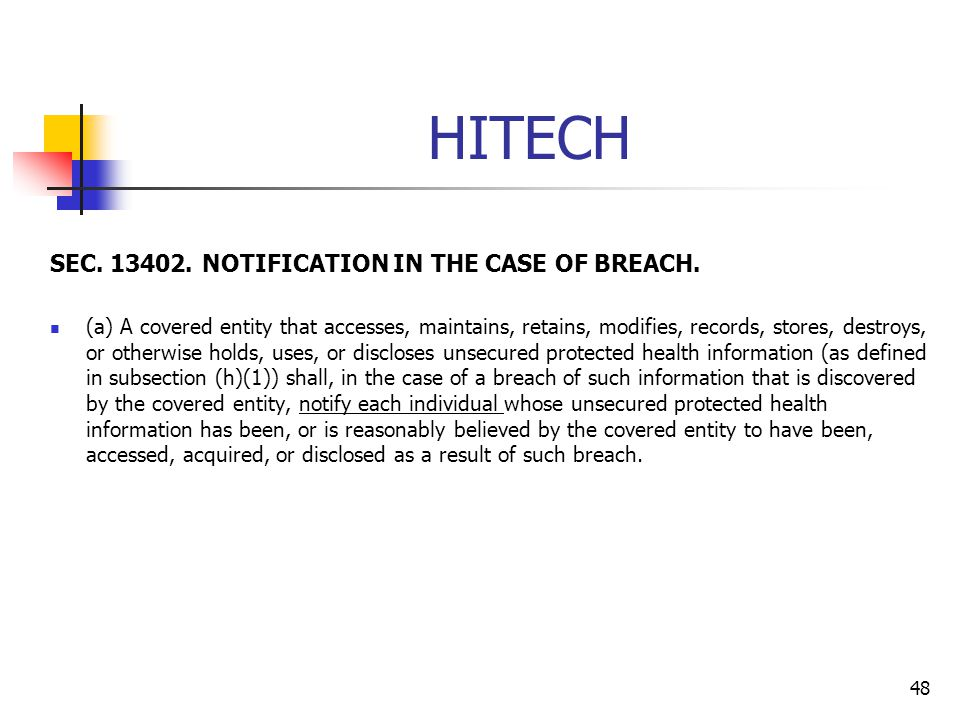 HITECH SEC. 13402. NOTIFICATION IN THE CASE OF BREACH.