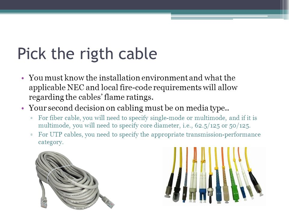 Pick the rigth cable