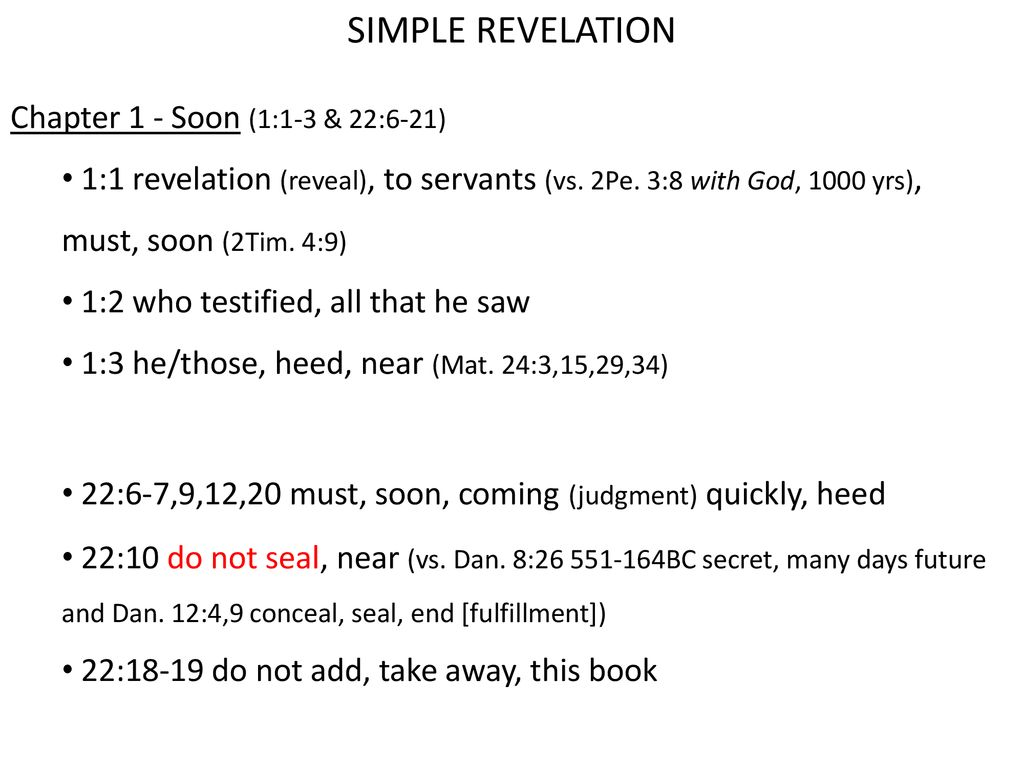 SIMPLE REVELATION Simple - Focus on first/primary meaning