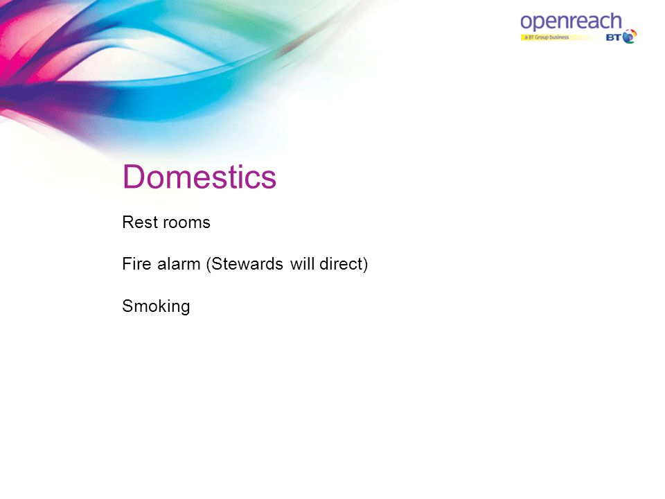 Domestics Rest rooms Fire alarm (Stewards will direct) Smoking