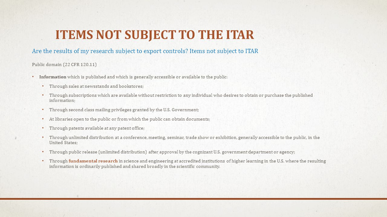 Items not subject to the itar