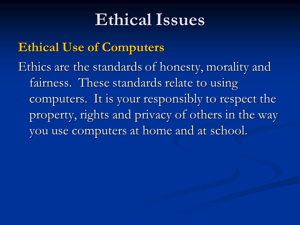 Ethical Issues Ethical Use of Computers