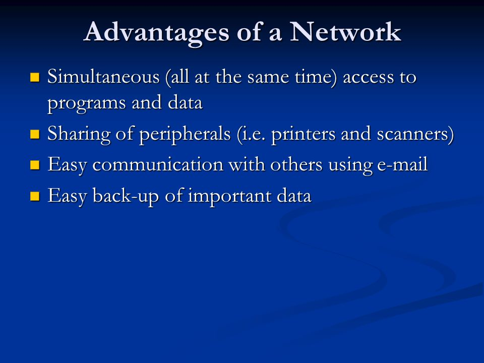 Advantages of a Network