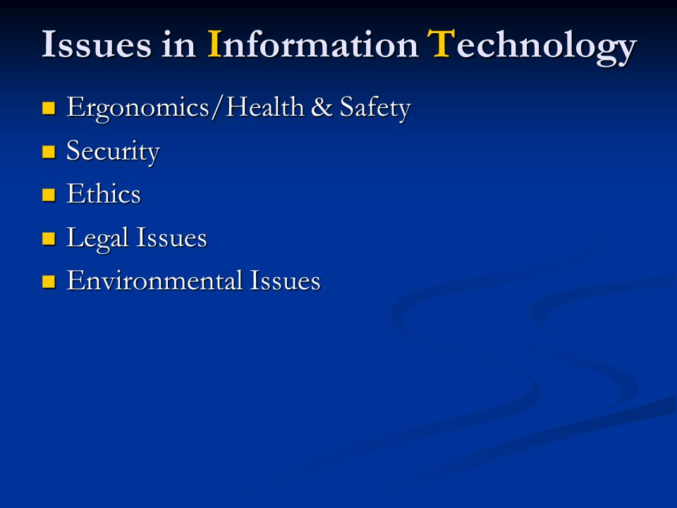 Issues in Information Technology