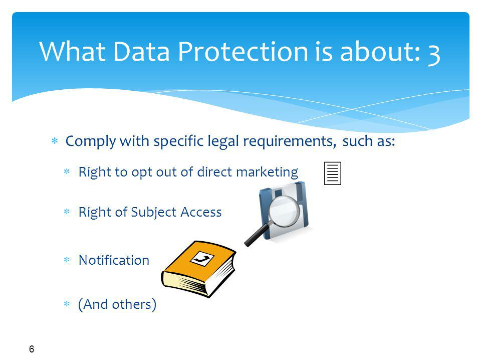 What Data Protection is about: 3